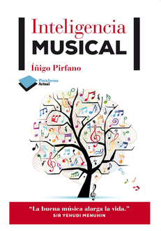 Libro Inteligencia Musical, Inigo Pirfano. Post Laure Helfgott Zenon Coaching